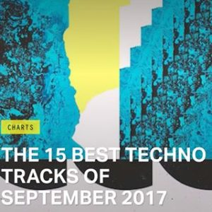 Best 15 Techno Tracks Sept 2017 Magnetic Mag