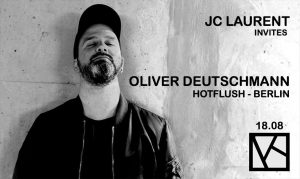 JC Laurent Invite Oliver Deutschmann August 18th 2018