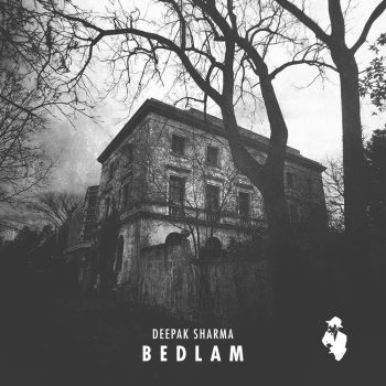 [043HR] – Deepak Sharma – Bedlam with NX1 Remix